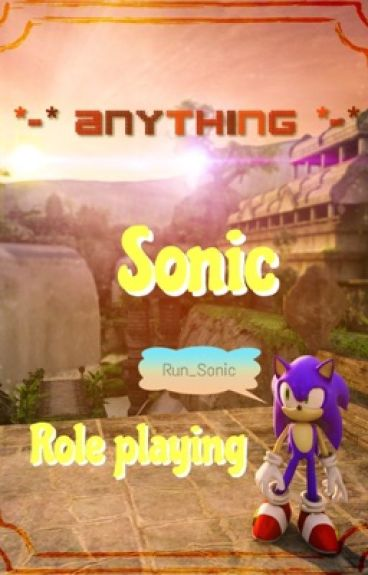 -*-Anything-*- Sonic Individual RP