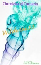 Chronicles of Carnezia (Book 2): Wilderness by MISThomas