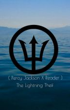 ❀Percy X Reader❀The Lightning Theif by anchorism