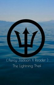 ( Percy X Reader ) The Lightning Theif by Empire_of_RebellionX