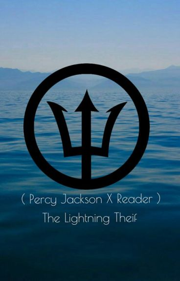 ❀Percy X Reader❀The Lightning Theif