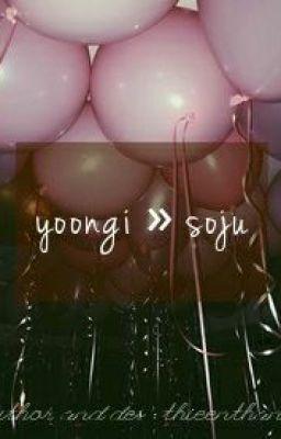 yoongi » soju (I)