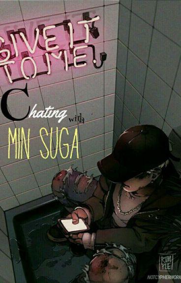 Chatting MinSuga