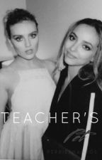 Teacher's Pet || j.t by perriesnandos