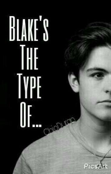 Blake's The Type Of...