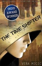 The Time Shifter (#Wattys2016) by VeraMicic