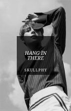 Hang in There by SkullPhy