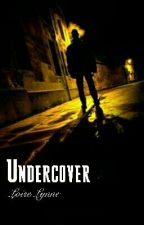 Undercover by aosfiction