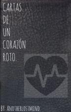 Cartas de un corazón roto. by Another_Lost_Mind