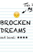 Brocken Dreams by brocken_hearts