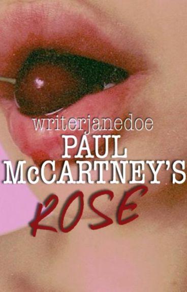 Paul McCartney's Rose