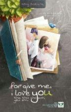 THA THỨ CHO ANH, YÊU EM ! ~ FORGIVE ME, I LOVE YOU - HỒNG SAKURA by MonMon1293