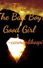 I'm The Bad Boy's Good Girl by carmenrankinslikespi