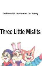 Three Little Misfits by NovemberTheBunny