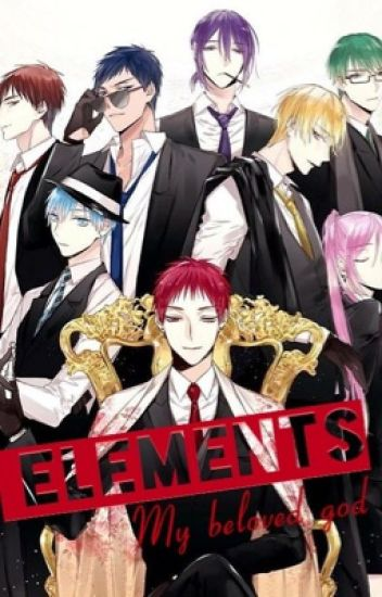 [KnB fanfic ] Elements : My beloved God