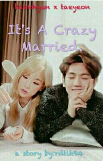 Its A Crazy Married