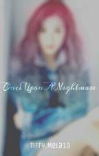 Once Upon A Nightmare by TiffanyHwang_13