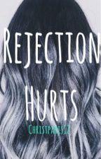 Rejection Hurts by christparis12