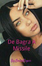 De Bagra A Missile by LoanaCapss