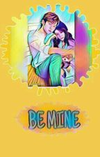 Be Mine ( Myungyeon)  by xxmalixoxo