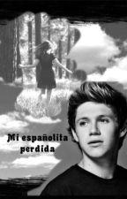 Mi españolita perdida - Niall Horan by Patri_love1D