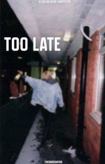 Too Late (c.h)