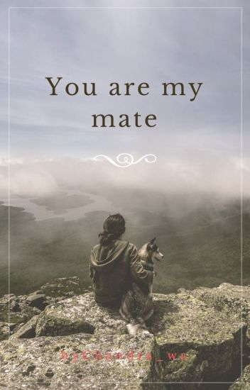 You Are My Mate (VeNal)