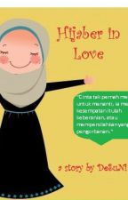 Hijaber in Love (COMPLETE) by DeffiSuryaNingsih