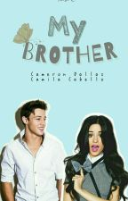 My Brother | Cameron Dallas by sunghoon1998