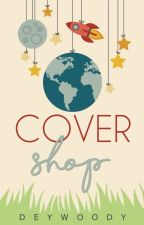 Covershop [OPEN] by deywoody