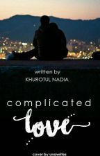 Complicated Love by khurotull_12