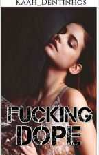 FUCKING DOPE | J.B. | by Kaah_Dentinhos