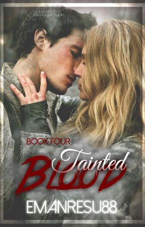 Tainted Blood (Book Four of the 'Blood' Series) by emanresu88