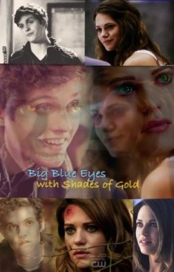 Big Blue Eyes with Shades of Gold (Isaac Lahey/Teen Wolf FF) German