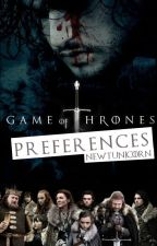 Game of Thrones Preferences by NewtUnicorn