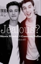 Jaloux // Shawn Mendes + Cameron Dallas by ladywolf3