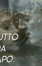 -Tutto Da Capo- [Dramione] by larealtadeisogni002