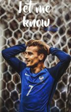 LET ME KNOW ; Griezmann  by milkuei