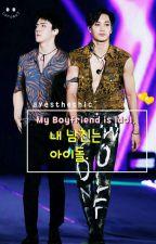 [KaiSeul] My Boyfriend is Idol by ayesthethic
