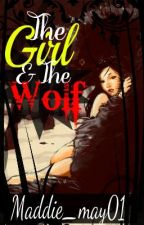 The Girl and The Wolf by Maddie_May01