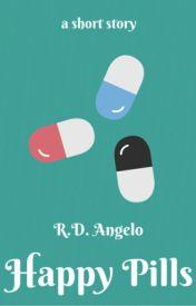 Happy Pills by RDAngelo