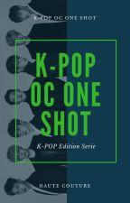 ONE SHOT [K-POP] by SilverSapphirePearl