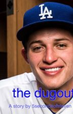 The Dugout | Corey Seager fanfiction. by 5secondsofsteven