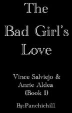 The Bad Girl's Love by Panchichi11
