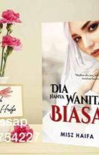 HANYA WANITA BIASA by MiszHaifa8