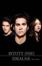 Istoty (Nie) Idealne | Teen Wolf by hello_dirtbag