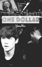 One Dollar // YoonMin by KoreanBts