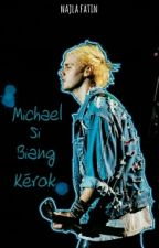 Michael Si Biang Kerok • Michael Clifford (Hold On) by rujak-cingur