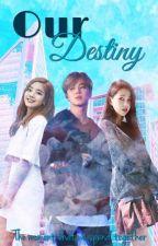 Our Destiny |ILWMT S2| by Kookie_Syaa