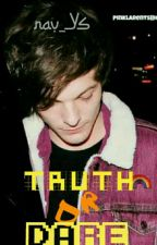 Truth Or Dare(L.S)//slow Update by _NavYS_